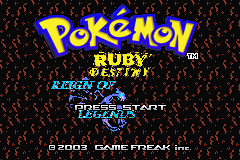 Pokemon Ruby Destiny Reign of Legends Title Screen