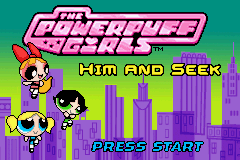 The Powerpuff Girls - Him and Seek Title Screen