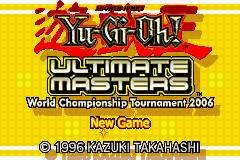 Yu-Gi-Oh! - Ultimate Masters - World Championship Tournament 2006 Title Screen