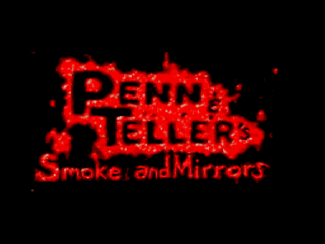 Penn & Teller's Smoke and Mirrors (Unreleased) (Disc 1)
