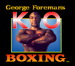 George Foreman K.O. Boxing Title Screen