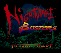 Nightmare Busters (unreleased) Title Screen