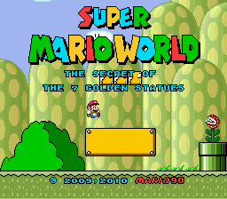 Super Mario World - Secret of the 7 Golden Statues Title Screen