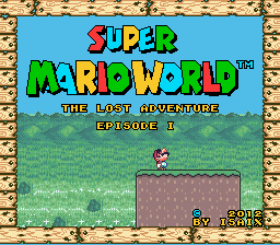 Super Mario World - The Lost Adventure - Episode 1