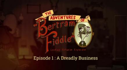 Adventures of Bertram Fiddle: Episode 1: A Dreadly Business Title Screen