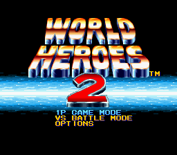World Heroes 2 - Mode Select  - 1P Game Mode - User Screenshot