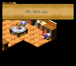 Super Mario RPG Revolution - You Little brat!!!!!!!!!! - User Screenshot