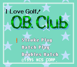 BS Golf Daisuki! O.B. Club (English Translation) - Mode Select  -  - User Screenshot