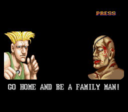 Street Fighter II - The World Warrior - GO HOME AND BE A FAMILY MAN! - User Screenshot