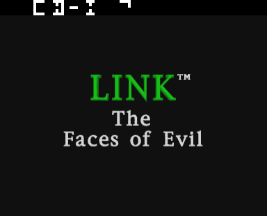Link: The Faces of Evil